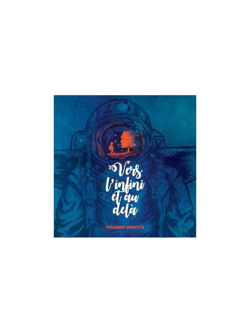"""Album Cd """"Youssef Swatt's"""" - Vers l'infini et au dela"""