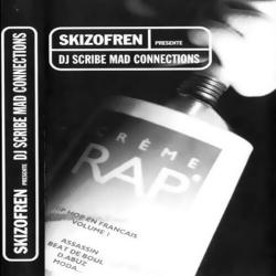"""Album Cd """"Dj Scribe"""" - Mad Connections vol 1 la crème du rap en français"""