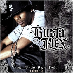 "Album Cd ""Busta flex"" - Sexe,violence,rap et flooze vol 2"