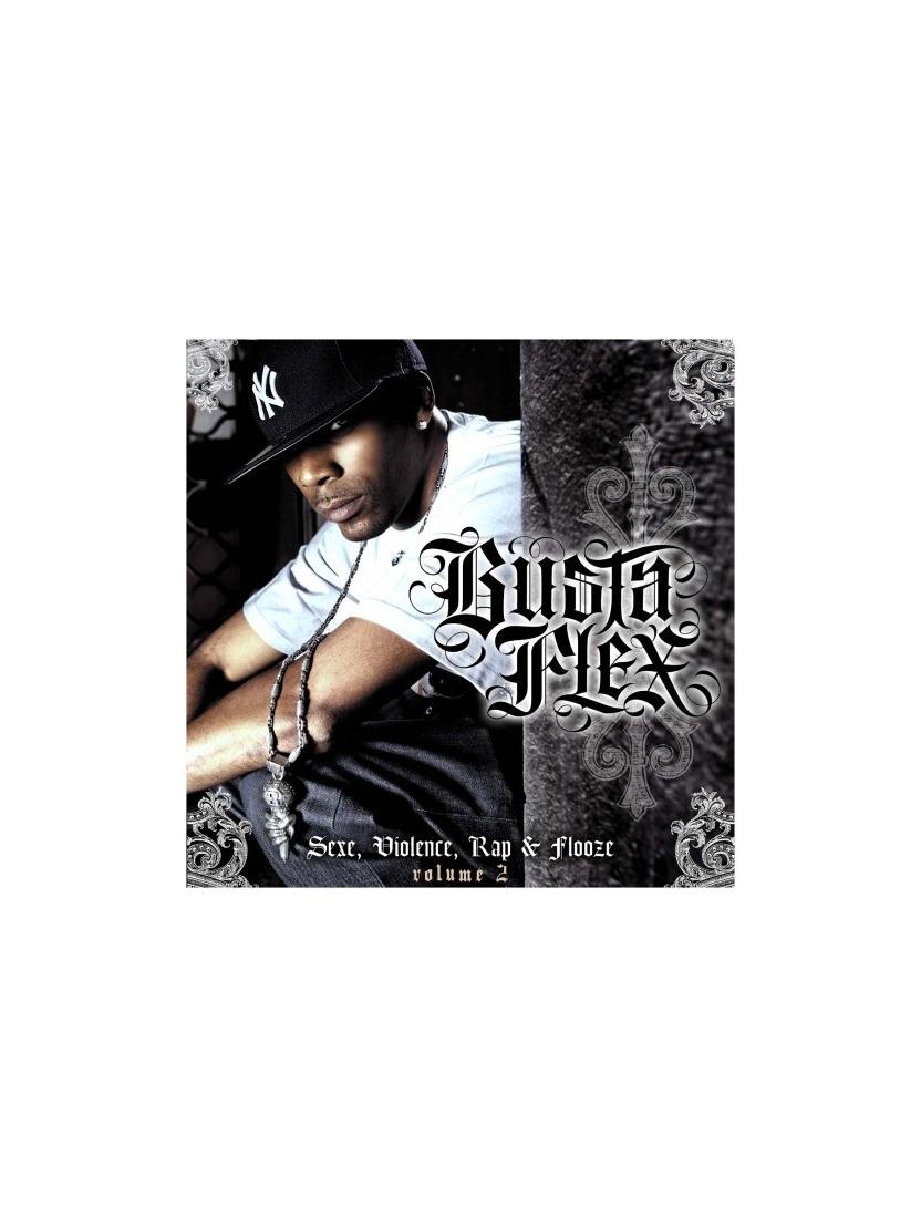 "Album Cd ""Busta flex"" - Sexe,violence,rap et flooze vol 2"
