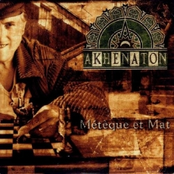 """Album Cd """"Akhenaton"""" - Métèque et mat"""