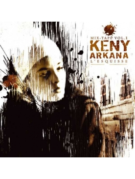 Album Cd Keny Arkana - L'esquisse 1