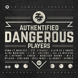 ALBUM CD - AUTHENTIFIED DANGEROUS PLAYERS