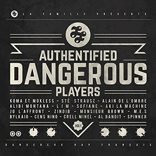 ALBUM CD - AUTHENTIFIED DANGEROUS PLAYERS