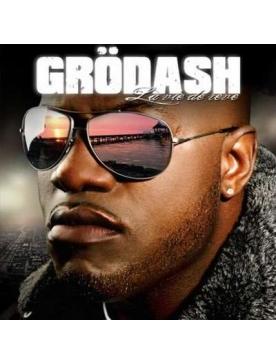 """Album Cd """"Grodash"""" - La vie de reve"""