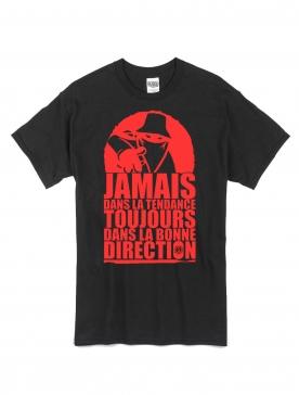 """tee-shirt """"jamais dans la tendance"""" noir logo rouge"""