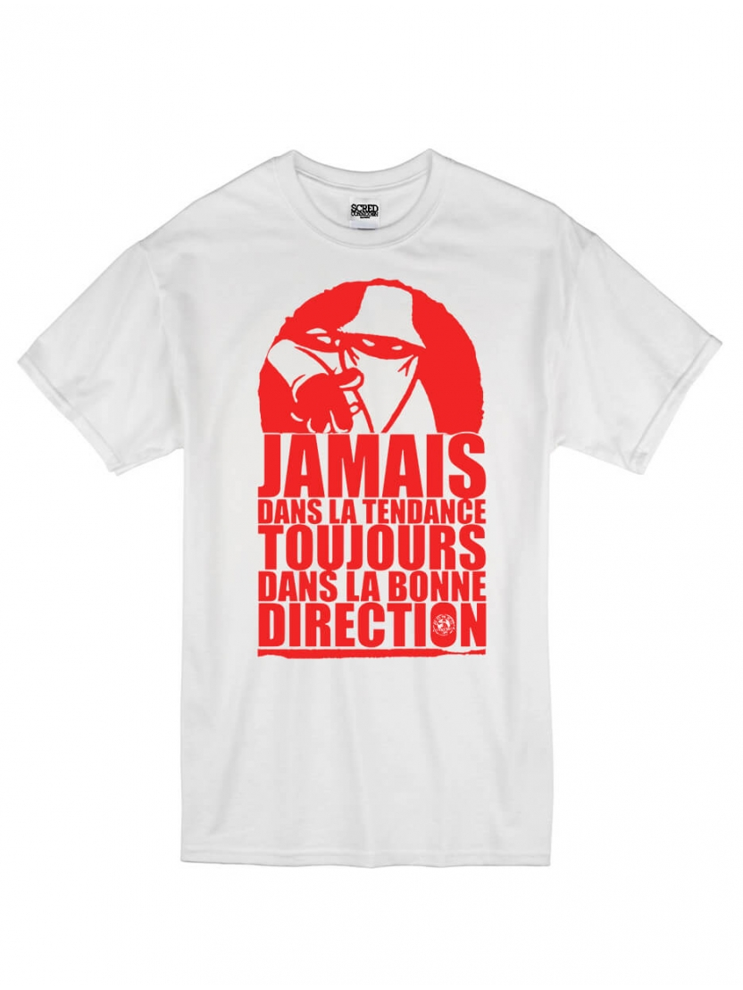 "tee-shirt ""jamais dans la tendance"" blanc logo rouge"
