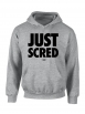 """sweat capuche """"Just Scred"""" gris"""