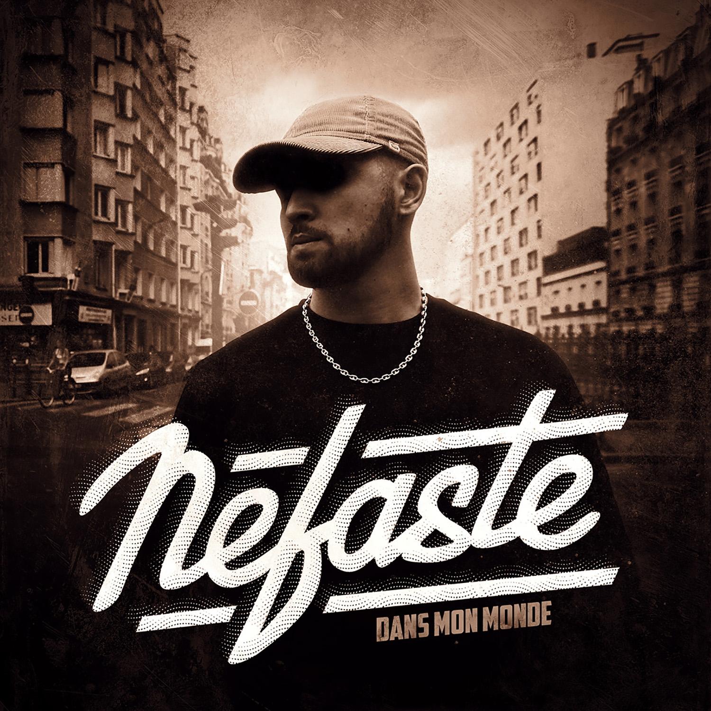 "Album Cd ""Nefaste - Dans mon monde"""