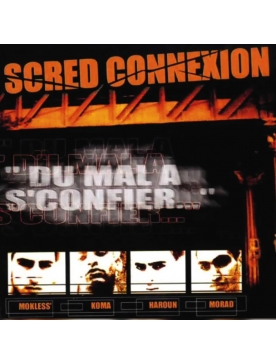 "Album Cd ""Scred Connexion -Du mal a s'confier"" Edition Collector dédicacée"