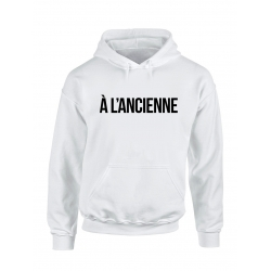 "Sweat Capuche ""A L'ancienne"" Blanc"
