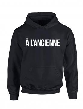 """Sweat Capuche """"A L'ancienne"""" Noir"""