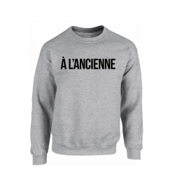 "Sweat ""A L'ancienne"" Gris"