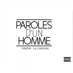 "Album Cd ""DindinLa chronik - Paroles d'un homme"""