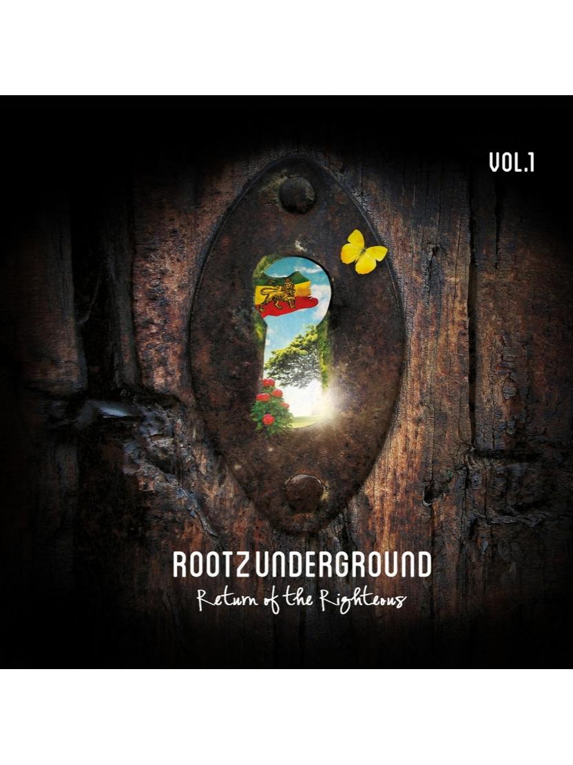 """Album Cd """"Rootz Underground – Return of the Righteous Vol.1"""""""