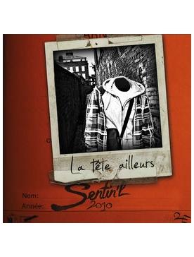 """Album Cd """"Sentin'L - La Tête Ailleurs"""""""