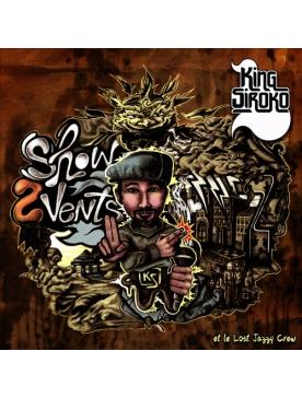 "Album Cd ""Show 2 Vents ! - KING SIROKO et LE LOST JAZZY CREW"""