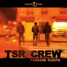 "Album Cd ""TSR crew"" - passage flouté"