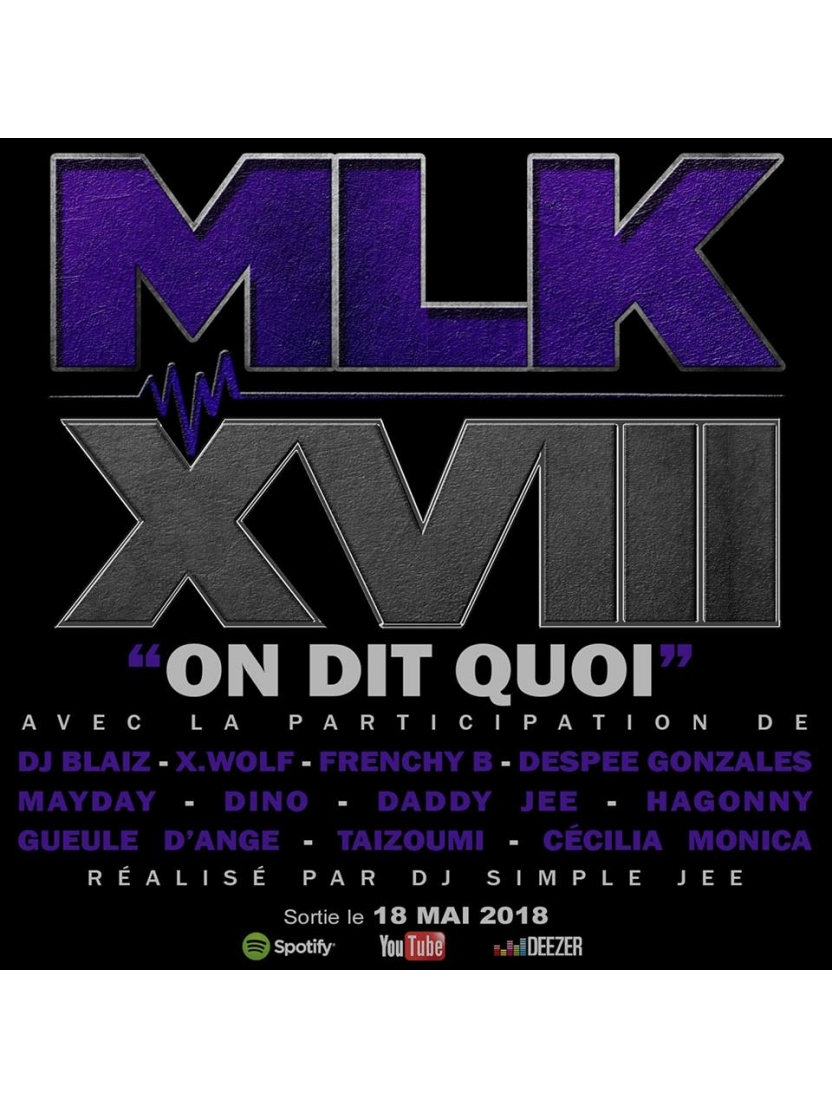 "Album Cd ""MLKXVIII"" - On dit quoi"