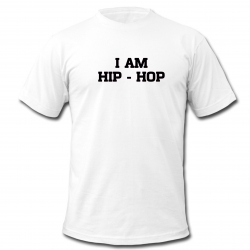 "tee-shirt ""I am hip hop"" blanc"