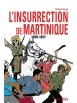 Livre - L'insurrection de Martinique 1870 - 1871