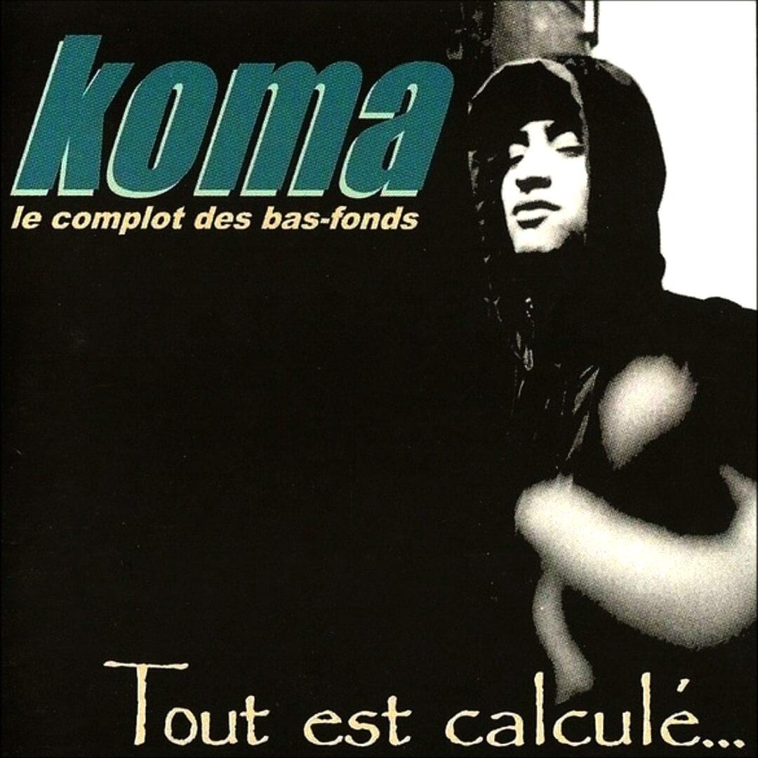 Koma - Tout est Calculé - Vinyle - Réedition Collector dédicacée
