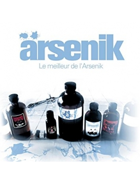 "Album Cd ""Arsenik"" - Le meilleur de L'arsenik"