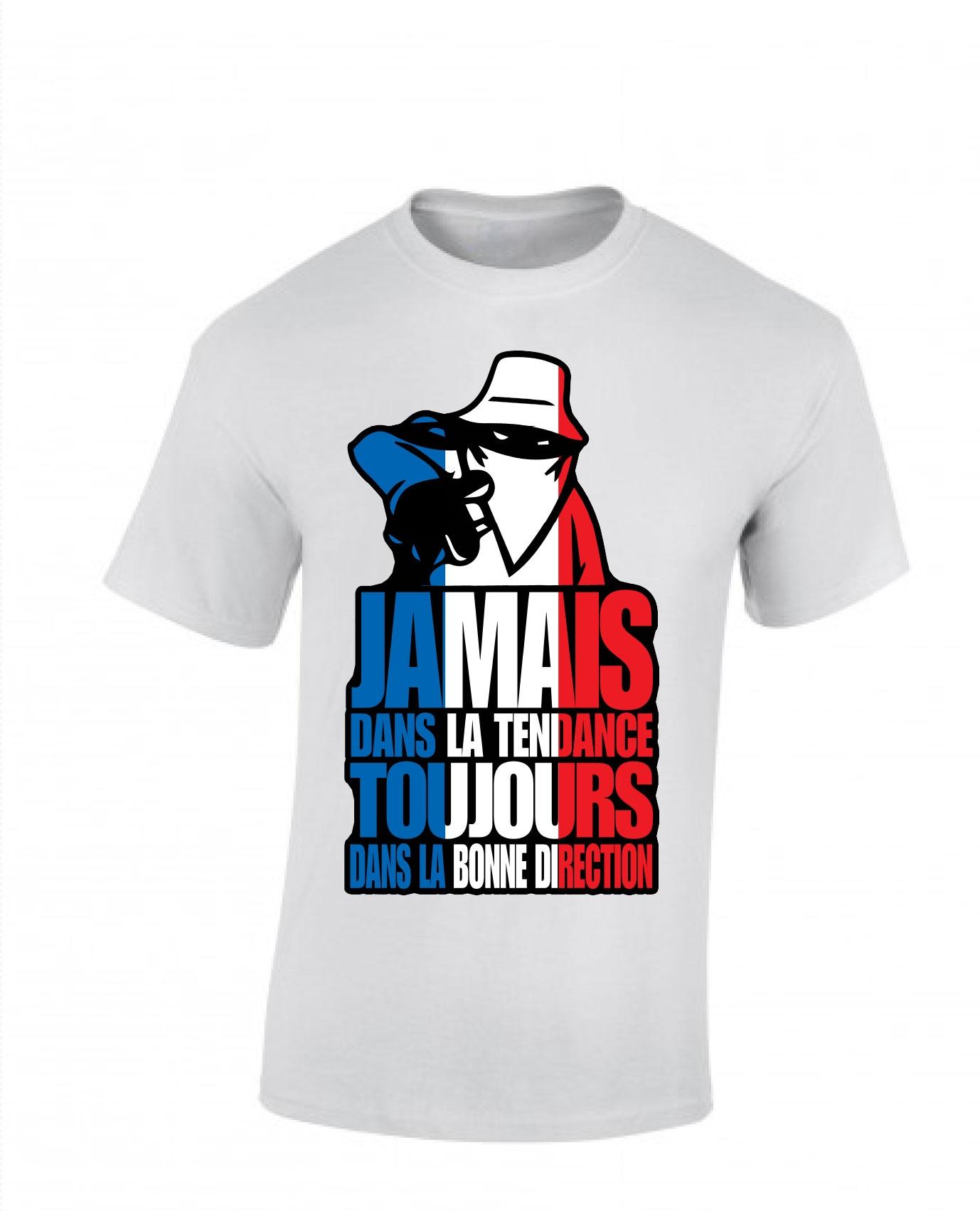 """tee-shirt """"jamais dans la tendance"""" France"""