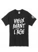 "tee-shirt ""Vieux Avant l'Âge"" noir logo blanc"