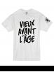 "Tee Shirt ""Vieux Avant l'Âge"" blanc logo Noir"