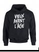 """Sweat Capuche """"Vieux Avant l'Âge"""" Noir logo Blanc"""