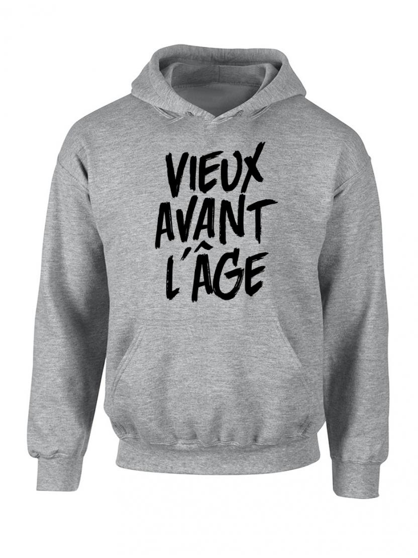 """Sweat Capuche """"Vieux Avant l'Âge"""" Gris logo Noir"""