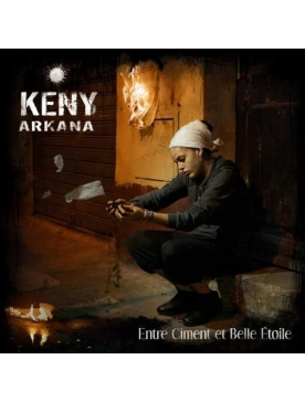 "Album Cd ""Keny Arkana - Entre Ciment et Belle Etoile"""