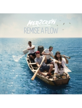 "Album Cd ""Mer2crew"" - Remise à flow"