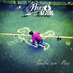 "Album Vynil ""Hugo TSR - Fenêtre sur Rue"""