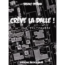Livre - Bruno Deiana - Creve la dalle