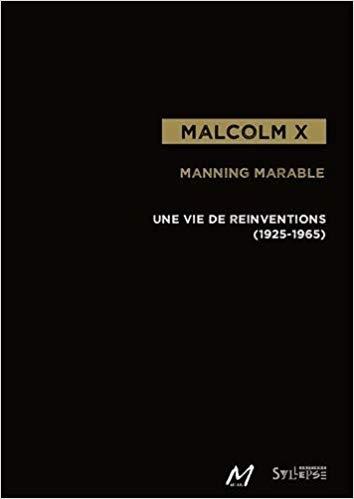"""Livre """"Malcom X,une vie de réinvention"""""""