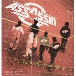 """Album Vinyle """"Assassin""""-Le Futur Que Nous Réserve-t-il?"""