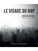 """Livre """"Le visage du rap français"""" David Delaplace"""