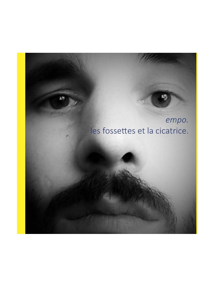 """Album Cd """"Empo""""-Les fossettes et la cicatrice"""