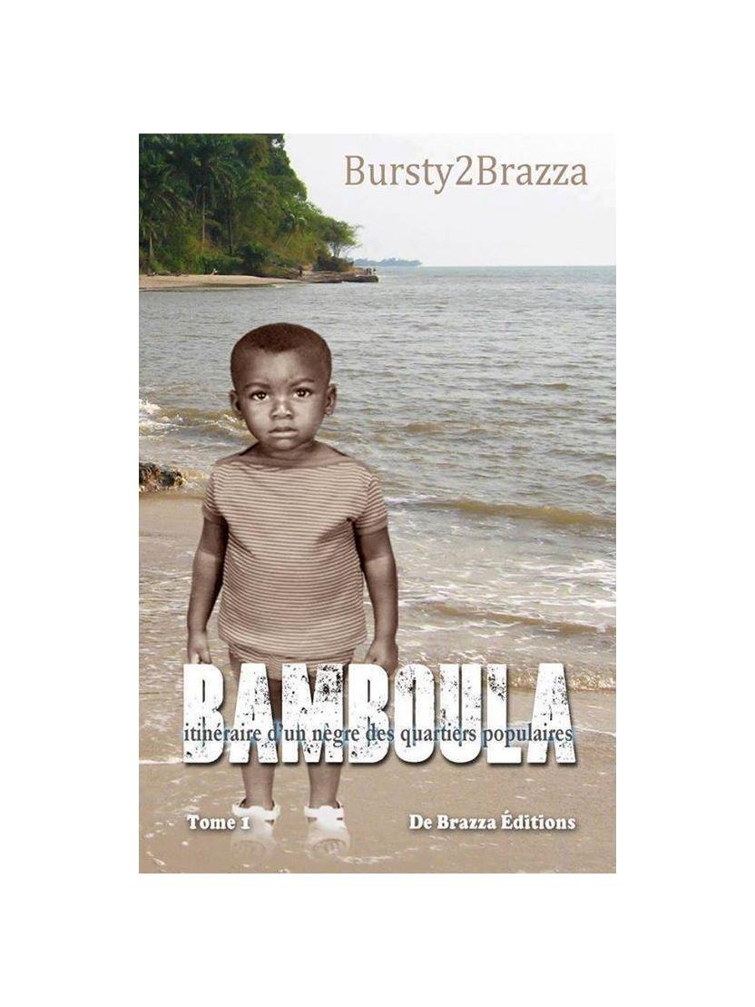 """Livre """"Bamboula"""" - Bursty 2 Brazza"""