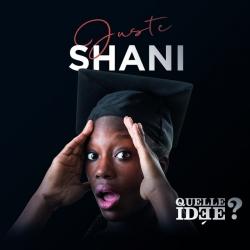 """Album Cd Juste Shani """"Quelle idée?"""""""