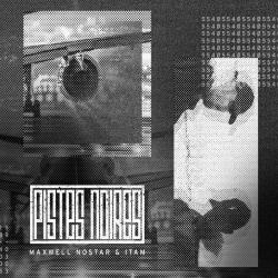 """Album Cd Maxwell Nostar & Itam """"Pistes noires"""""""