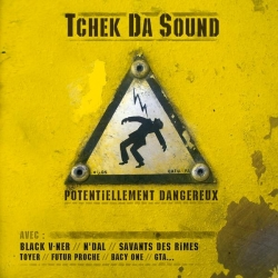 "Album Cd ""Tchek da sound"" Potentiellement dangereux"