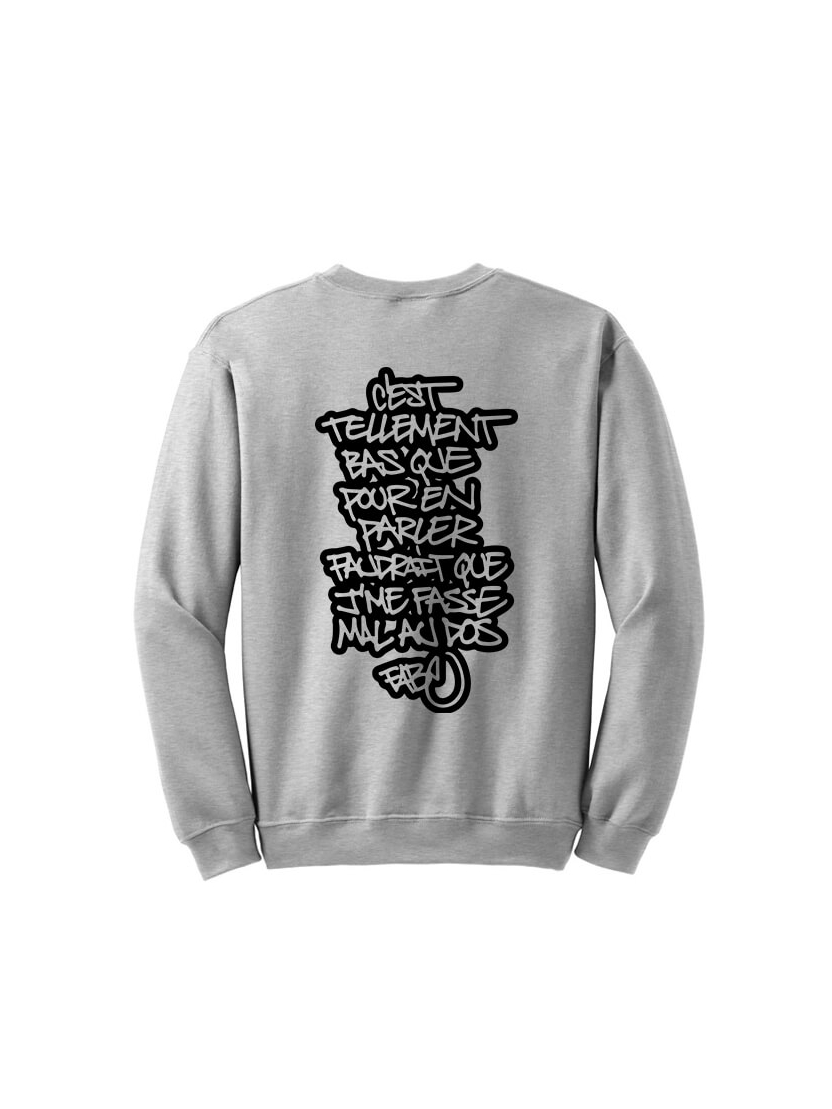 Sweat Tellement Bas Gris