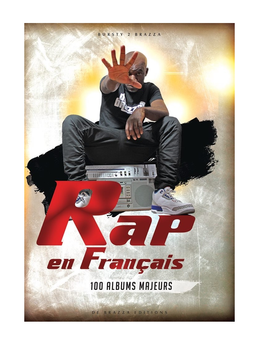 Livre Rap En Francais 100 Albums Majeurs