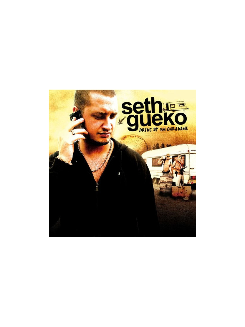 "Album Cd ""Seth Gueko"" - Drive By en Caravane"