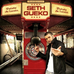 "Album Cd "" Seth Gueko "" - Patate de Forain"