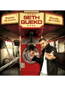 "Album Cd ""Seth Gueko"" - Patate de Forain"