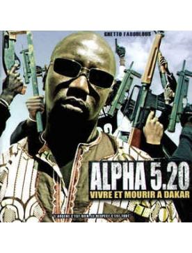 "Album Cd ""Alpha 5.20"" -Vivre et mourir à Dakar"
